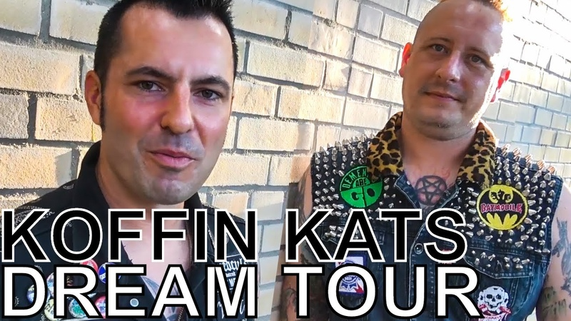 Koffin Kats - DREAM TOUR Ep. 763