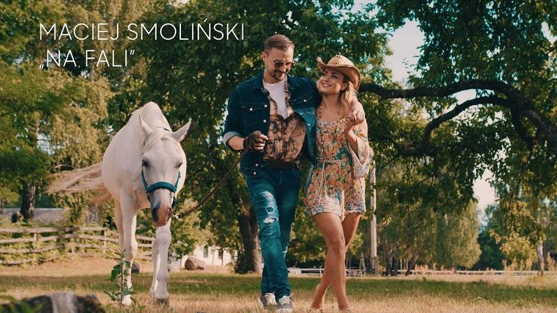 Maciej Smoliński - Na fali (Official Video)
