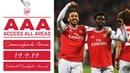 SAKA ON FIRE!   Access All Areas   Eintracht Frankfurt 0-3 Arsenal