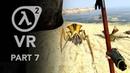 Half Life 2 VR Part 7 Antlions
