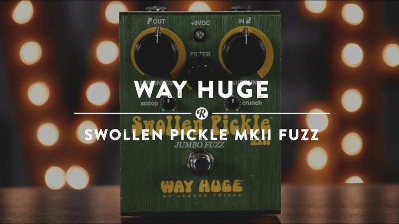 Way Huge Swollen Pickle Mk II Fuzz Reverb Demo Video