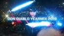 Don Diablo Year Mix 2019