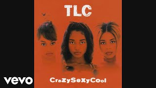 TLC Sumthin' Wicked This Way Comes Audio