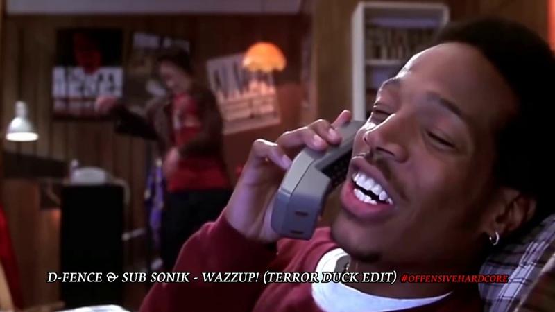 Sub Sonik D Fence Wazzup Terror Duck s Sloop edits