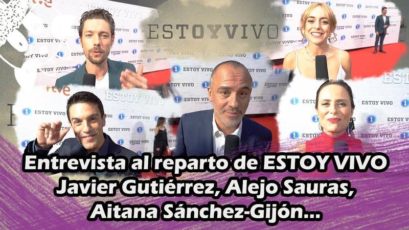 Entrevista al reparto de ESTOY VIVO. Javier Gutiérrez, Alejo Sauras...