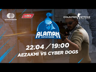 Alaman #StayHome: Counter-Strike:Global Offensive| Winners R2| AEZAKMI vs Cyber Dogs