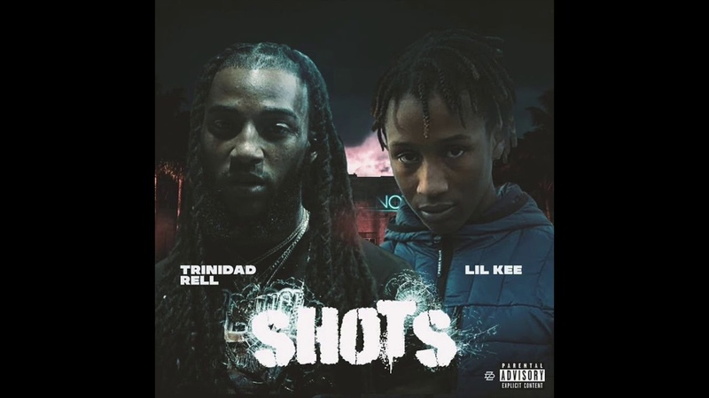 Trinidad Rell Shots Feat Lil Kee