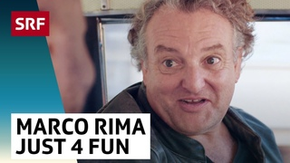 Marco Rima: Just for Fun | SRF Comedy