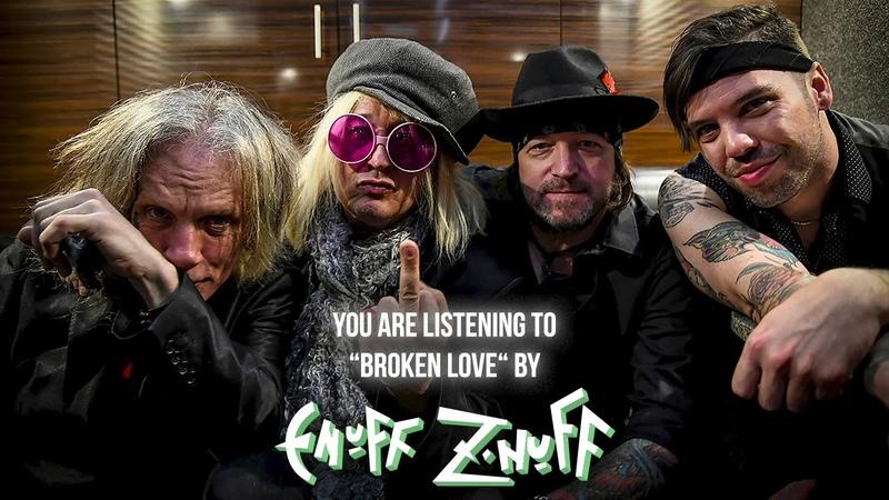 Enuff Z'Nuff Broken Love Official Audio