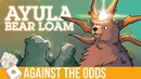 Against the Odds Ayula Bear Loam Modern Magic Online