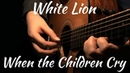 White Lion | When the Children Cry | Acoustic Fingerstyle Guitar (2019)