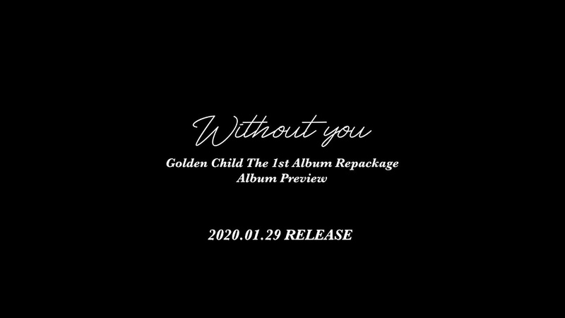 Teaser Golden Child 골든차일드 Without You Album Preview