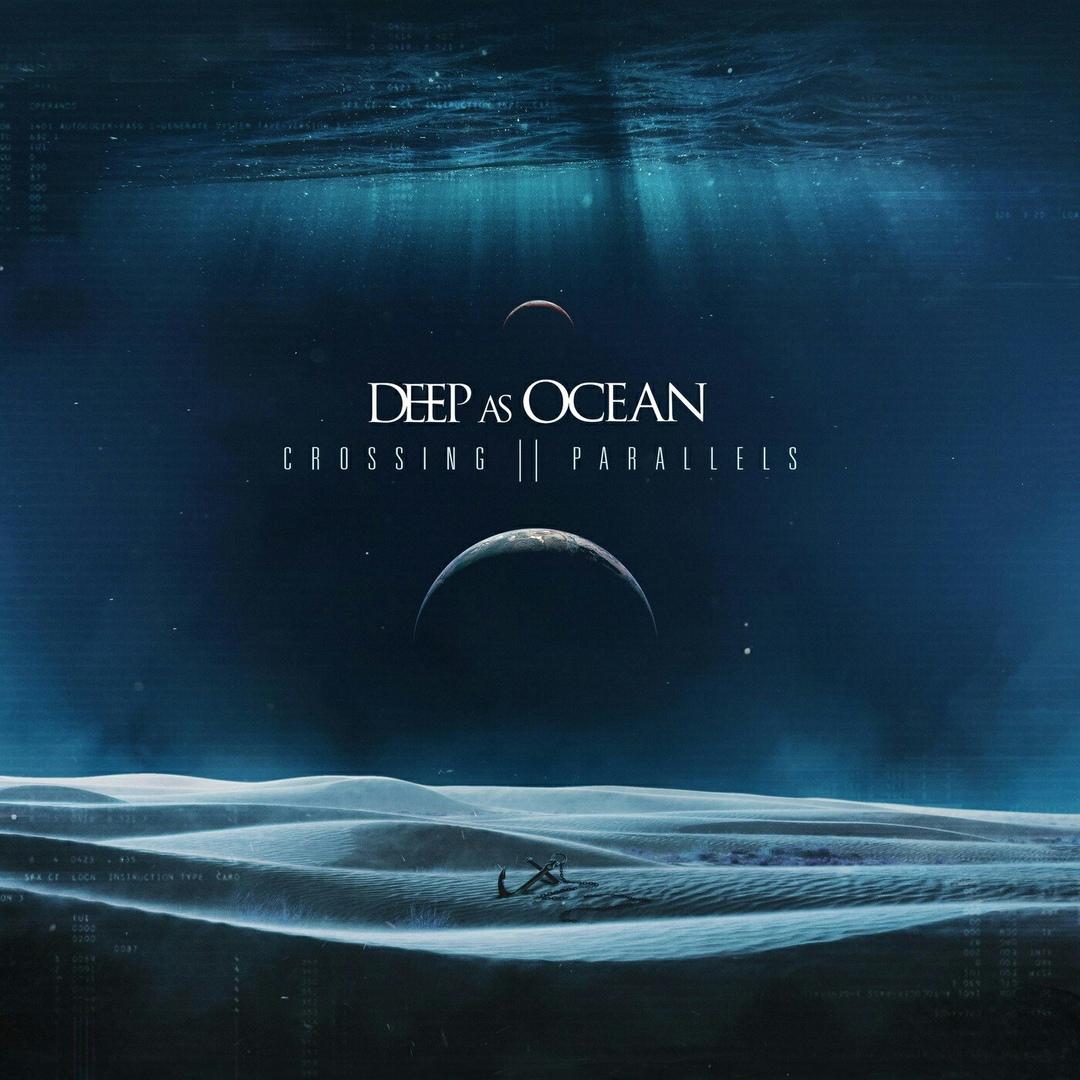 Deep as Ocean - Crossing Parallels