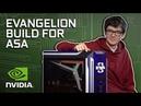 GeForce Garage - Evangelion Build for Asa Butterfield