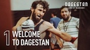 'Land of Warriors' Welcome to Dagestan Episode 1