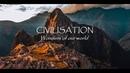 Civilisation – Wonders of Our World ft. Baba Yetu