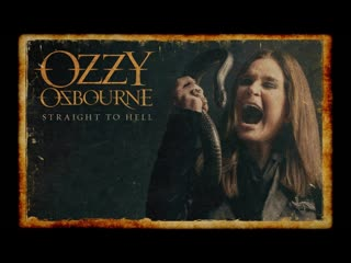 Ozzy osbourne – straight to hell