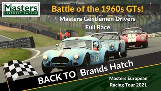 Battle of the 1960s GTs | Brands Hatch 2021 | Masters Historic Racing