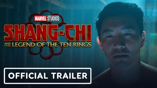 Marvel Studios' Shang-Chi and the Legend of the Ten Rings - Official Trailer (2021) Simu Liu