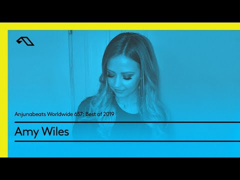 Anjunabeats Worldwide 657 Best of 2019 with Amy Wiles