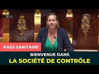 PASS SANITAIRE : BIENVENUE DANS LA SOCIÉTÉ DE CONTRÔLE !