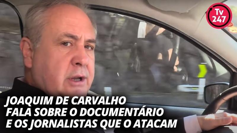 Joaquim de Carvalho fala sobre o documentário da fakeada e os jornalistas que o atacam