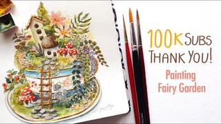 100K Subscribers Thank you / Painting Fairy Garden and Chit Chat