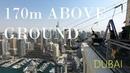 170 METRES ABOVE GROUND Longest Urban Zipline in the WORLD XLine Dubai 2020
