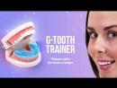 G-Tooth trainer - Капа для исправления прикуса