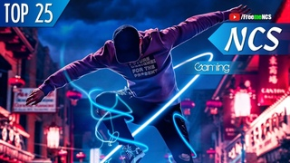 🔥Fantastic NCS: Top 25 Songs ♫ Best NCS Gaming Music 2020 ♫ The Best EDM Of All Time