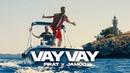FIRAT X JAMOO - VAY VAY (prod. by IsyBeatz C55)