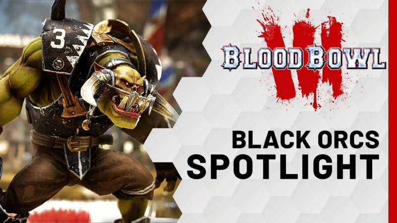 BLOOD BOWL 3 BLACK ORCS SPOTLIGHT