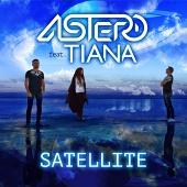 Astero feat. Tiana – Satellite