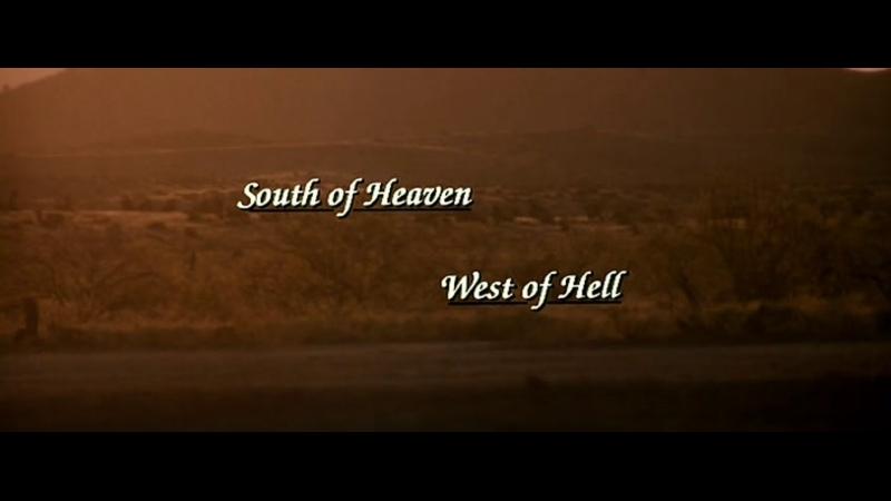 К югу от рая к западу от ада South of Heaven West of Hell 2000