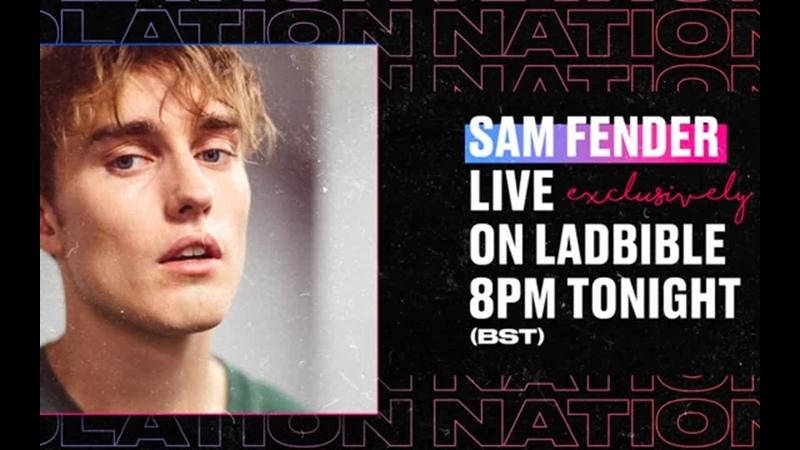 «Isolation Nation Live Sam Fender» LADbible - трансляция от 01.04.2020
