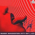 MORGENSHTERN, Imanbek, Fetty Wap feat. KDDK - Leck