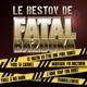 Fatal Bazooka - Fous ta cagoule
