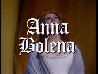 ANNA BOLENA- Sutherland- Morris- Forst- Bonynge- 1984