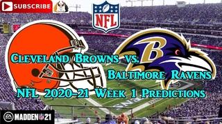 Cleveland Browns vs. Baltimore Ravens | NFL 2020-21 Week 1 | Predictions Madden NFL 21