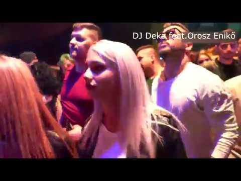 DJ Deka feat Orosz Eniko Kepzelt Latomas Saby Davis Remix Official Music Video 2017
