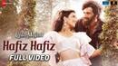 Hafiz Hafiz Full Video Laila Majnu Avinash Tiwary Tripti Dimri Mohit Chauhan