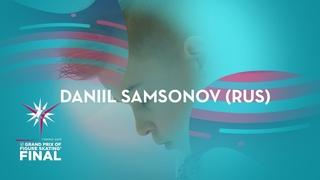 Daniil Samsonov (RUS) | Men Short Program | ISU GP Finals 2019 | Turin | #JGPFigure