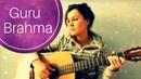 Guru Brahma Guru Vishnu Guru Mantra Relax Mantra chords and lyrics
