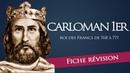 Fiche révision : Carloman Ier - roi des Francs
