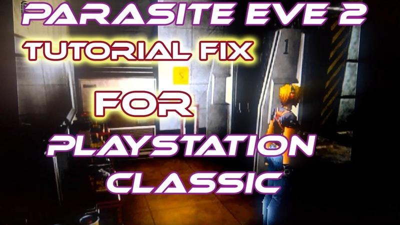 Parasite Eve 2 FiX on Playstation Classic and BleemSync with PCSX MENU  ̄ー ̄