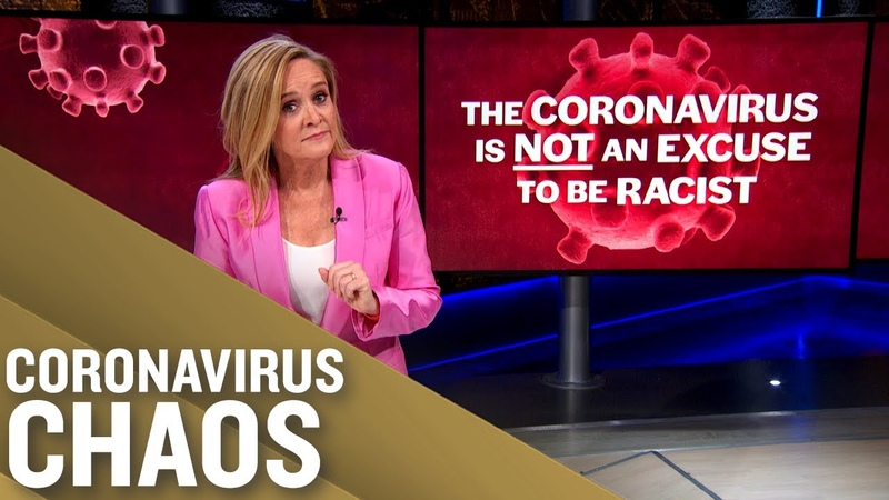 Coronavirus is Not an Excuse to Be Racist Full Frontal on TBS