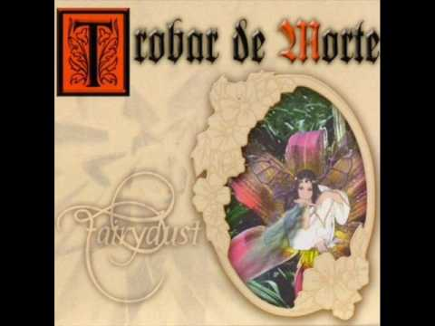 Trobar de Morte Ailein Duinn 07 Fairydust
