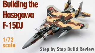 Building the Hasegawa F-15DJ Scale Model Aircraft